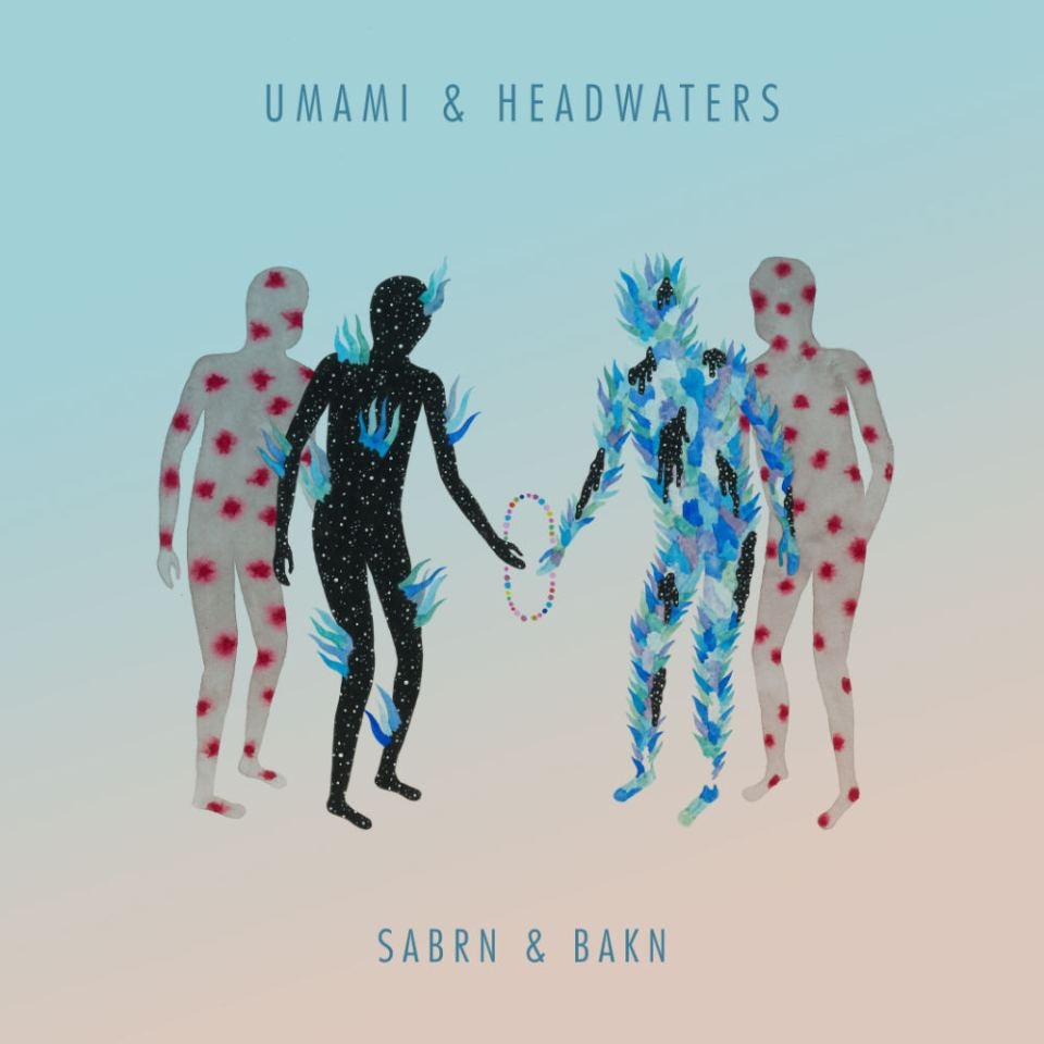 Umami and Headwaters Sabrn and Bakn