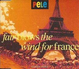 Fair Blows The Wind For France CD - Pele