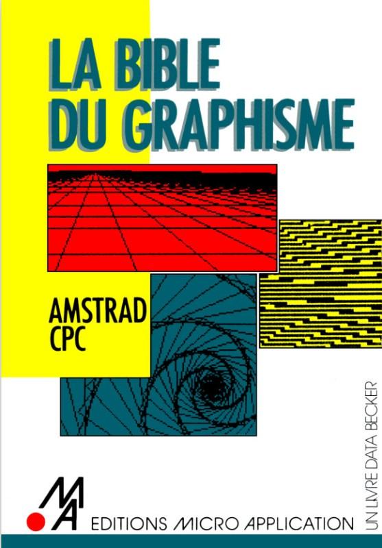 Micro Application La bible du graphisme Amstrad CPC (acme)