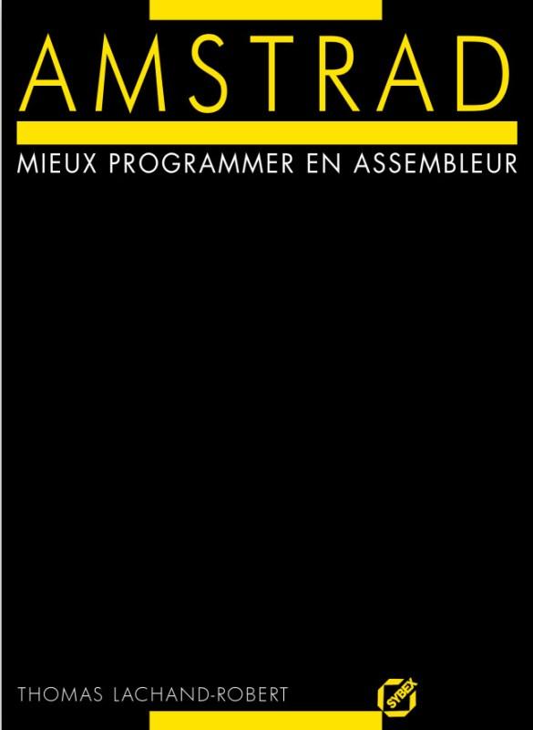 Amstrad Mieux programmer en assembleur (acme)