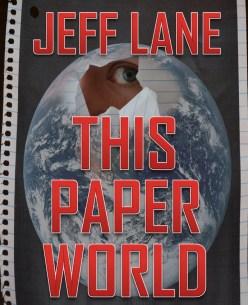 Jeff Lane - This Paper World book cover