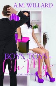Boys, Toys -Oh My!