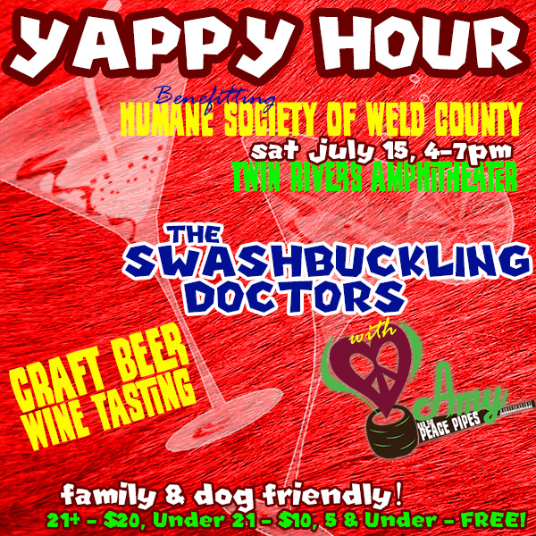Yappy Hour to Benefit Weld County Humane Society w/ the Swashbuckling Doctors