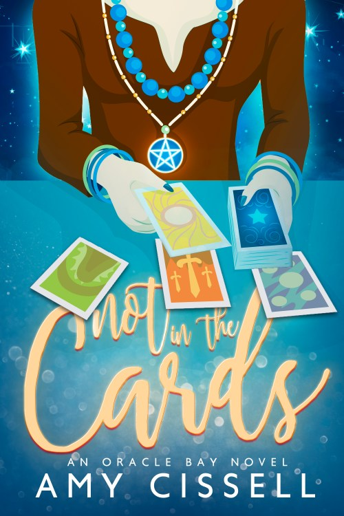 "Book Cover with tarot reader and title: ""Not in the Cards"" by Amy cCissell"