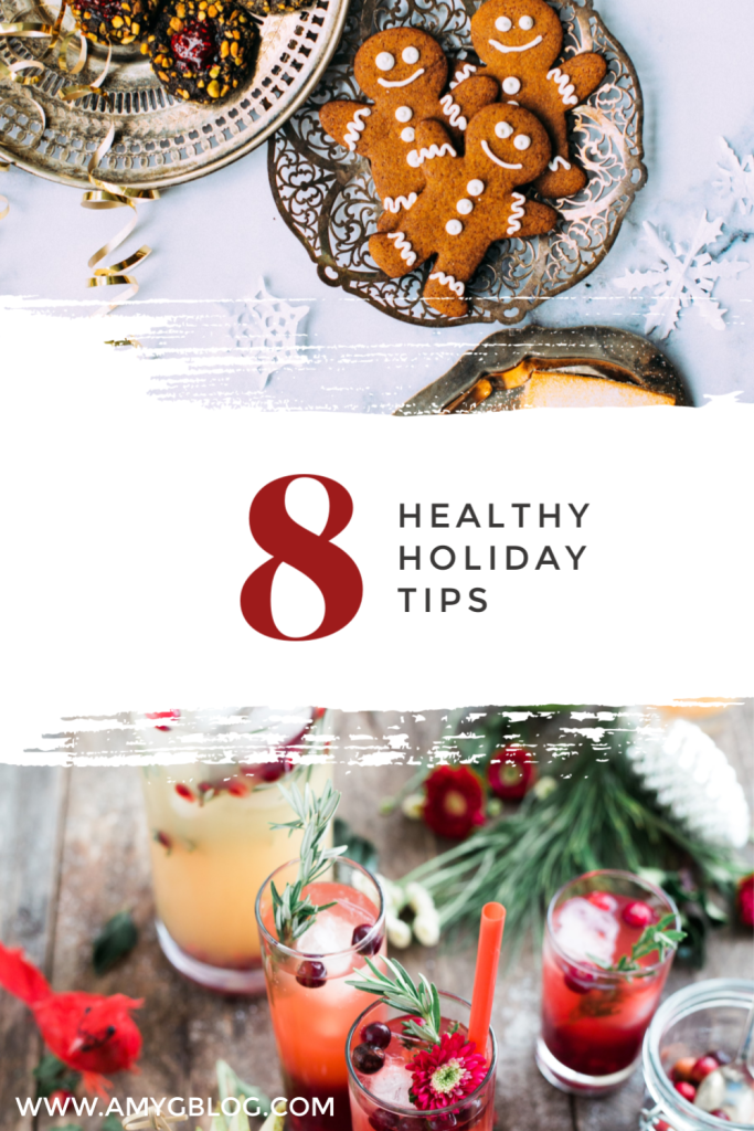 These 8 tips will help you stay a little healthier this holiday season among the craziness of parties and the tastiness of the treats!