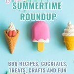 This is your one stop shop for all the fun summer ideas! BBQ recipes, summer cocktails and mocktails, sweet summer and patriotic desserts, kids summer crafts, summer decor and how to throw the best summer party all in one place. Check out all the ideas and get some free summer and patriotic printables while you're here! #summeridearoundup #summerides #summerbbqideas #summerrecipes #summerparties #summercocktails