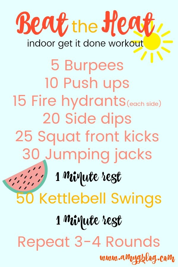 An awesome total body workout that you can do inside to beat the summer heat. The only equipment needed is a kettlebell, but look inside the post for other options if you don't have one! Beat the heat and still get your workout on this summer! #summerworkout #indoorworkout #homeworkout #workoutoftheweek #workoutvideo #bodyweightworkout