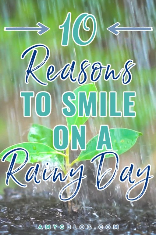 Need a pick me up? Check out these 10 reasons to smile on a rainy day. Find what makes you happy during the storm.