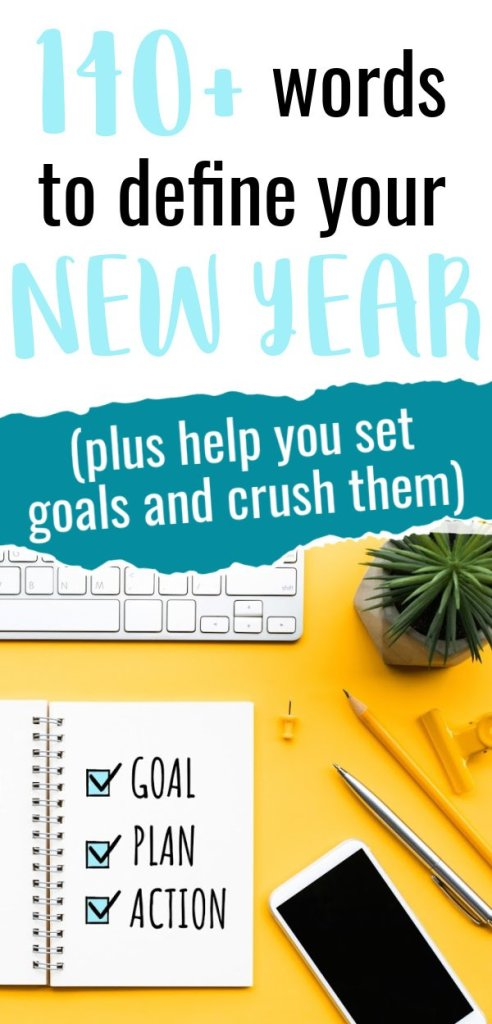 Start the new year off right and choose your word of the year! Find a word that you can commit to. Take a look at over 100 words and learn how to choose your word of the year. #newyeargoals #goalsetting #2021goals