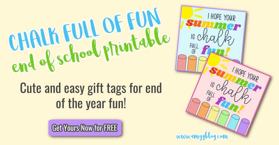 Printable end of the year chalk gift tags