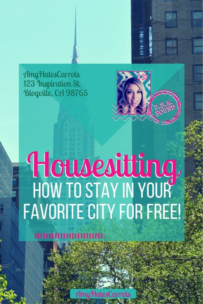 How do I stay in my favorite city for free you ask? Why, housesitting of course! Let me tell you all about it!