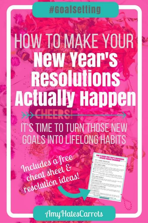 How to make your New Year's resolutions actually happen