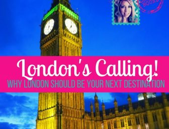 London's Calling! Time to pack your bags!