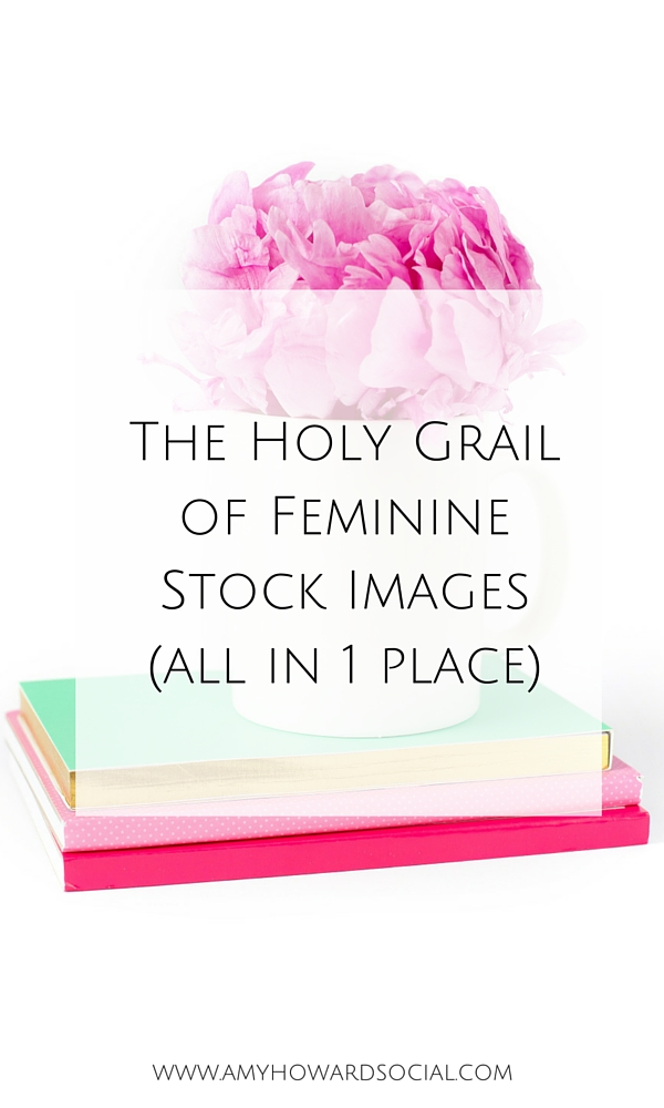 Where to find feminine styled stock images? I have found the holy grail of feminine styled stock images - all in one place - search no more!