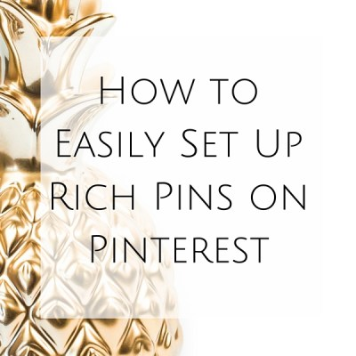 How to Easily Set Up Rich Pins on Pinterest