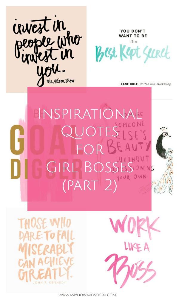 Inspirational Quotes For Girl Bosses Part 2 Amy Howard