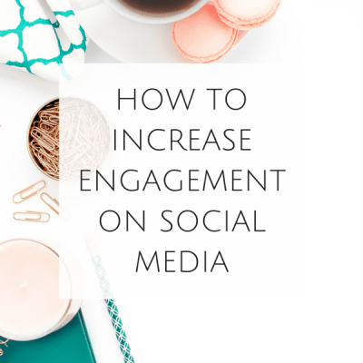 How to Increase Engagement on Social Media