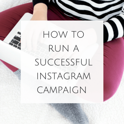 How to Run a Successful Instagram Campaign