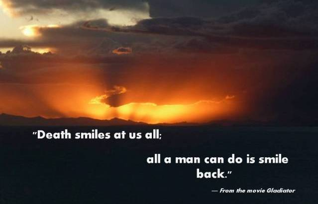 Death-Smiles-At-Us-All-A-Man-Can-Do-Is-Smile-Back-Quote-PQ-0041-2012-R