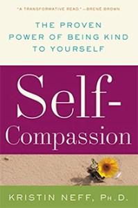 Book: Self-compassion by Kristin Neff PhD