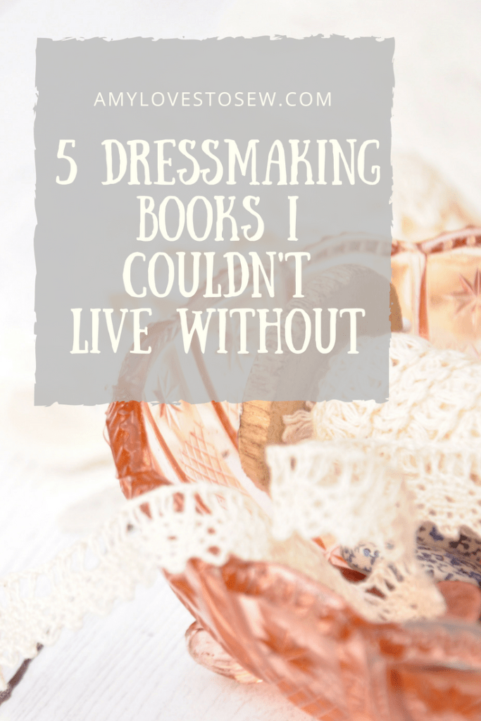 5 Dressmaking books i couldn't live without