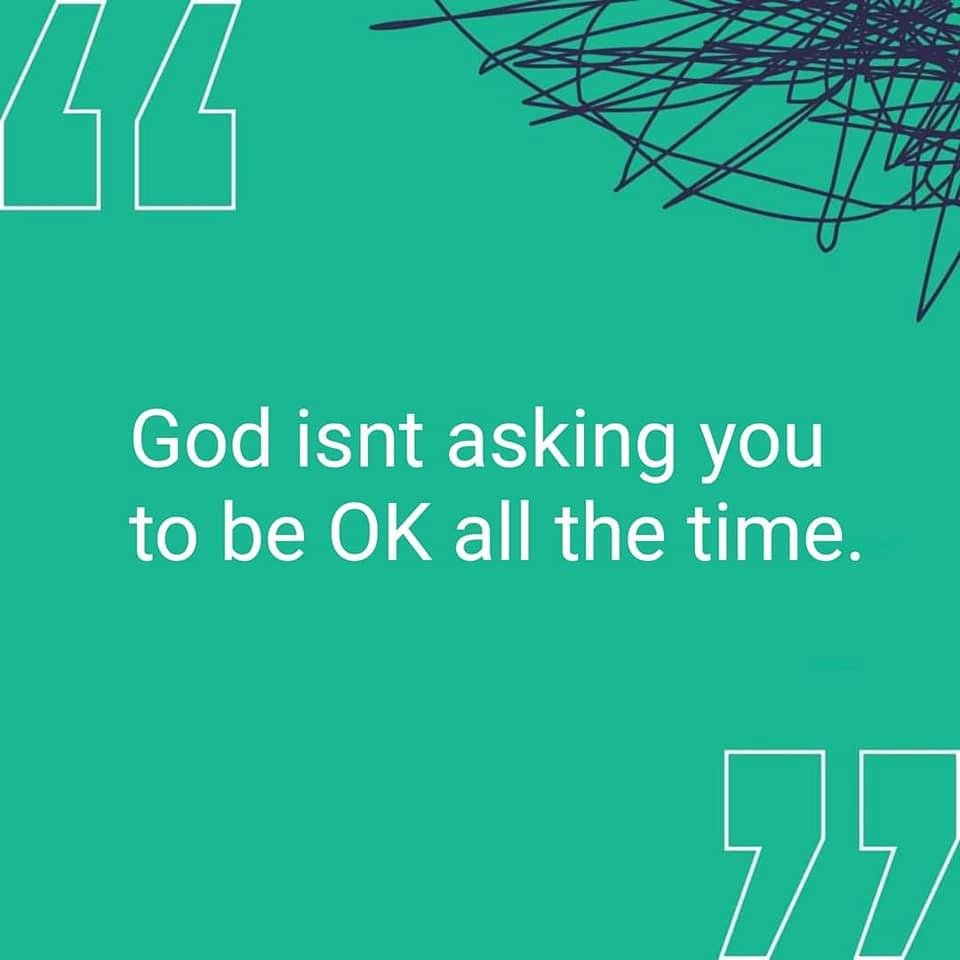 """""""God isn't asking you to be OK all the time."""" Quote by Abby Norman from book """"You Can Talk to God Like That"""""""
