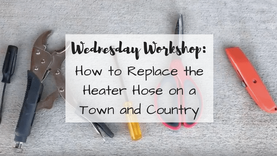 how to fix a heater hose on a chrysler town country wednesday workshop amy on fyre. Black Bedroom Furniture Sets. Home Design Ideas