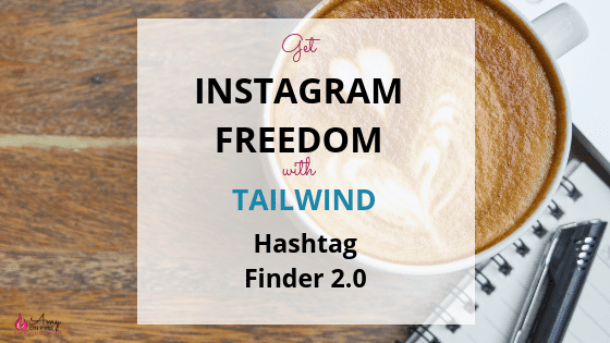 tailwind for instagram hashtag finder 2.0