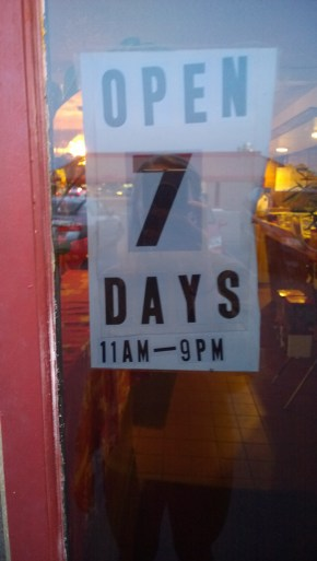 Only open 7 days,!