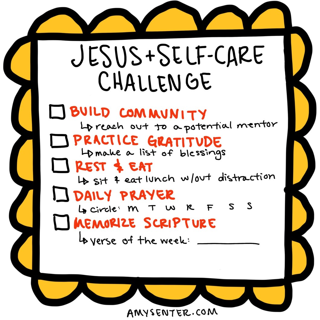 jesus and self-care challange, build community, practice gratitude, rest and eat, daily prayer, memorize scripture