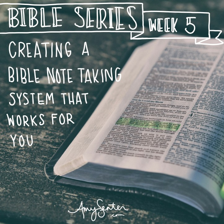 creating a bible note-taking system that works for you