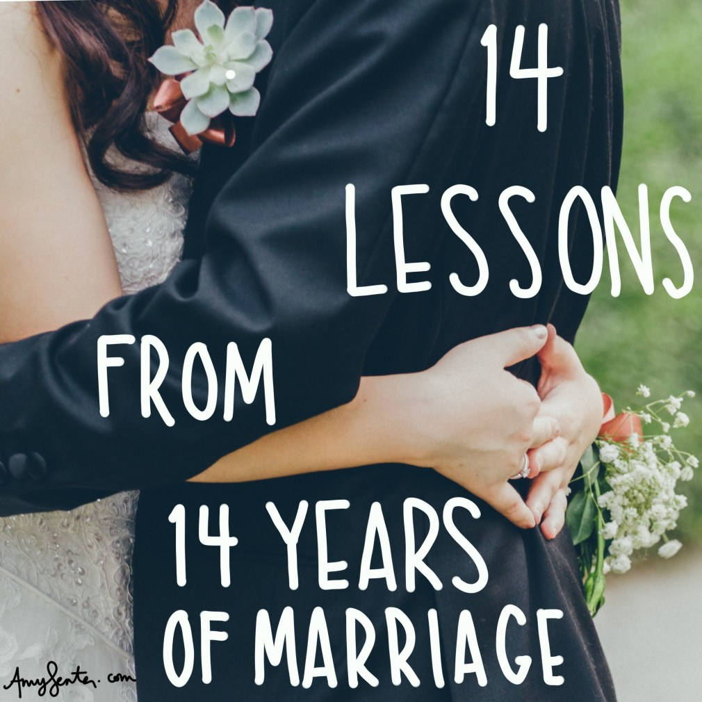 14 Lessons From 14 Years of Marriage