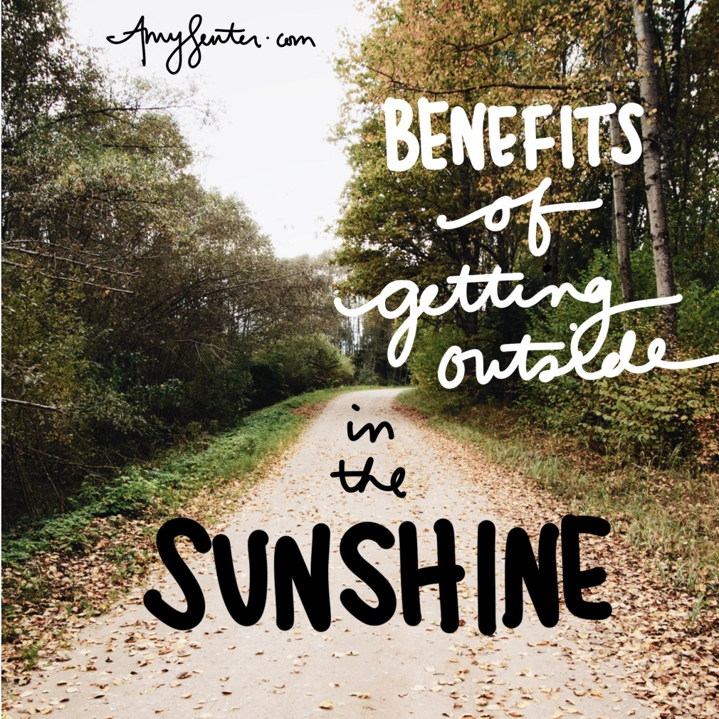 The Benefits of Getting Outside in the Sunshine