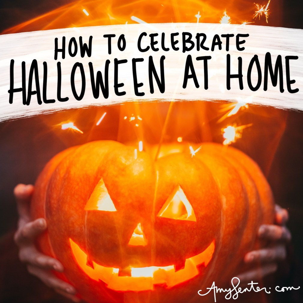 Halloween Ideas to Celebrate at Home This Year