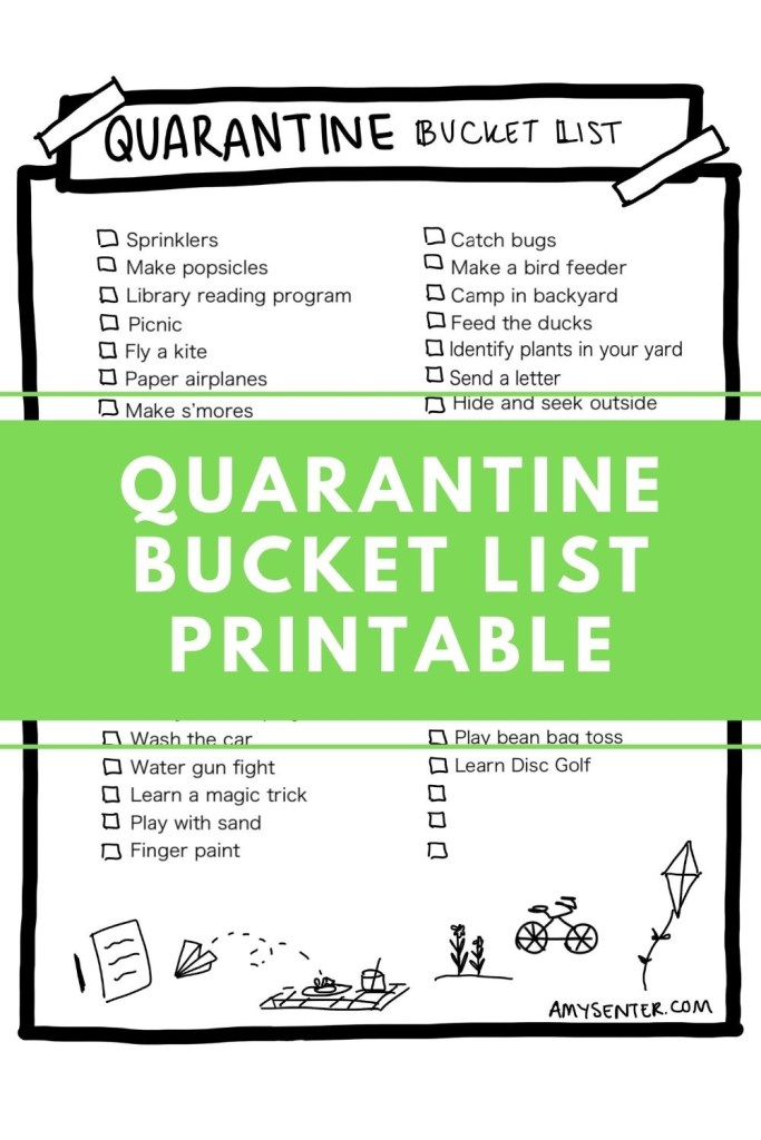 Quarantine bucket list