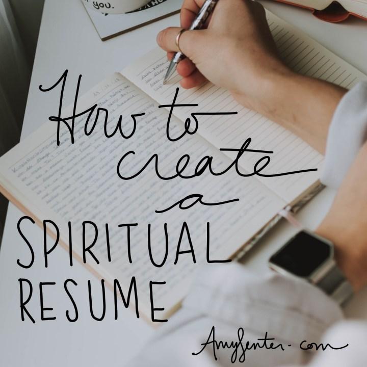 How to Create a Spiritual Resume