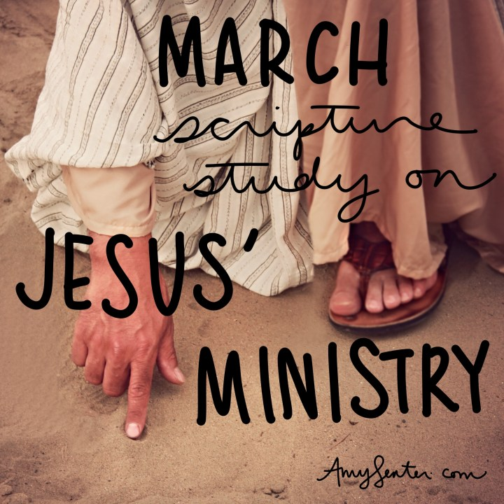 March: Print this 31 Day Bible Study on Jesus' Ministry