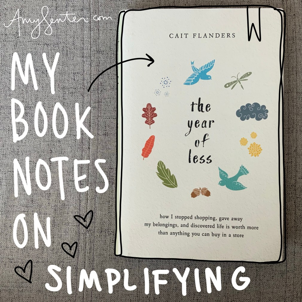 """What I Learned About Simplifying from """"The Year of Less"""""""