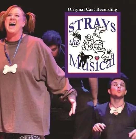 STRAYS, THE MUSICAL (Original Cast Recording CD)