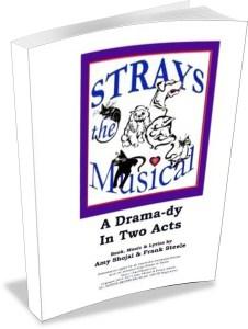 Strays the Musical by Shojai & Steele
