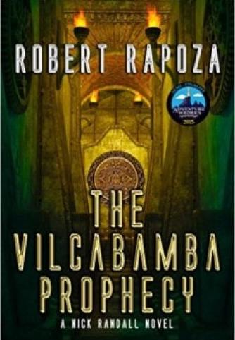 The-Vilcabamba-Prophecy-by-Robert-Rapoza-e1459182171998