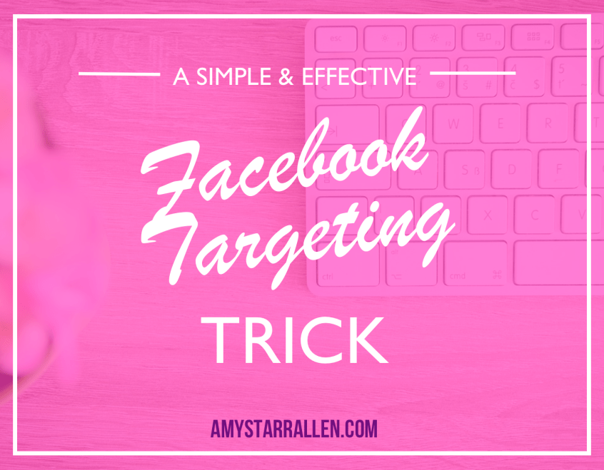 Facebook Targeting Trick