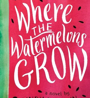 """20 in 2018"" features WHERE THE WATERMELONS GROW"