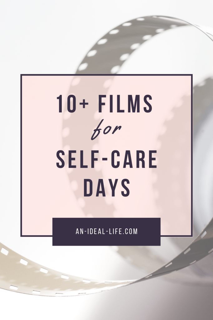 10+ Films for Self-Care Days