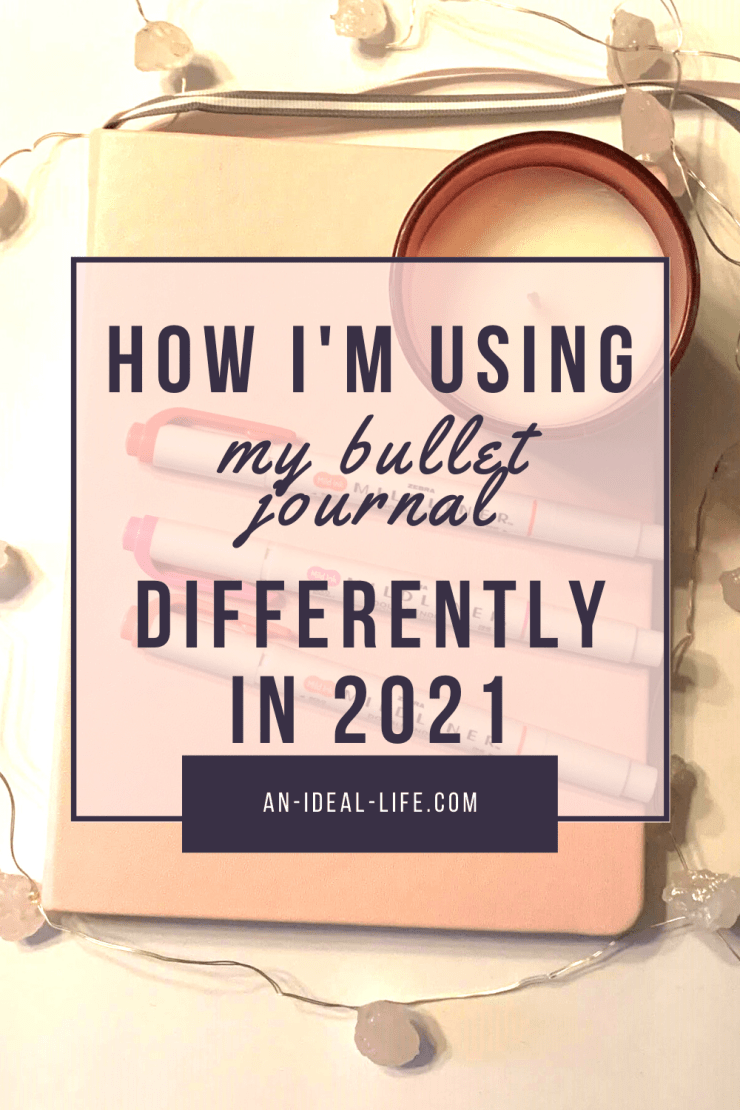 How I'm Using My Bullet Journal Differently in 2021