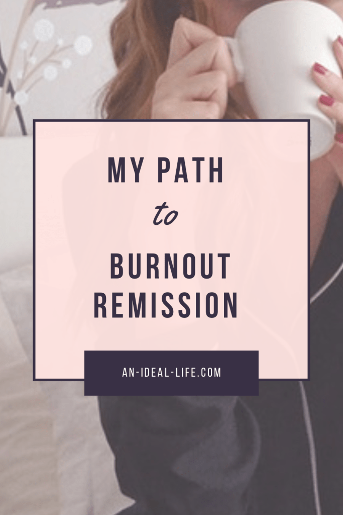 My Path to Burnout Remission