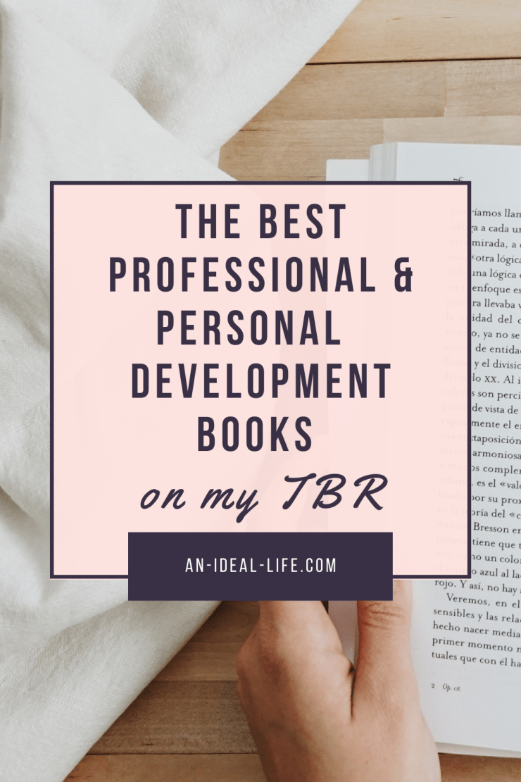 The Best Professional & Personal Development Books on my TBR