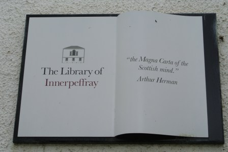 "Innerpeffray Library - quote from Arthur Herman: ""The Magna Carta of the Scottish mind"""