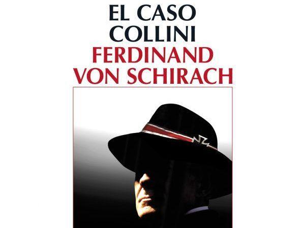 Ferdinand von Schirach el caso Collini