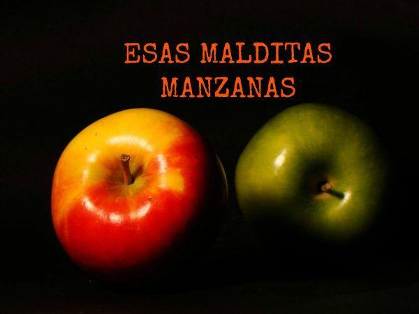 ESAS MALDITAS MANZANAS